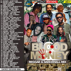 Dj Roy Blood Money Reggae & Dancehall Mix | Music | Reggae