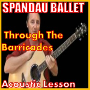 Learn to play Through The Barricades by Spandau Ballet | Movies and Videos | Educational
