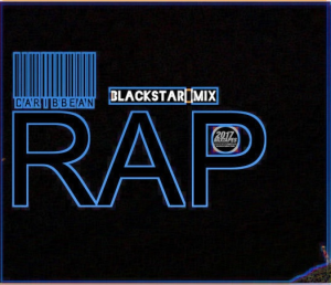blackstar mix - caribbean rap (2017)