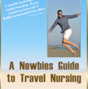 a newbies guide to travel nursing