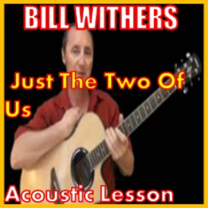 Learn to play Just The Two Of Us by Bill Withers | Movies and Videos | Educational