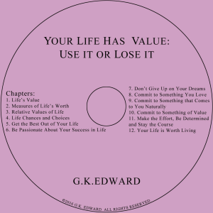 your life has value:use it or lose it audio book