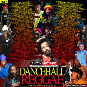 dj roy dancehall & reggae consciousness mix 2017