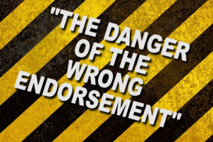 The Danger Of The Wrong Endorsement | Audio Books | Religion and Spirituality