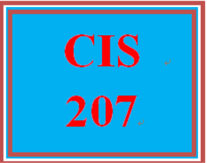 CIS 207 Entire Course | eBooks | Education