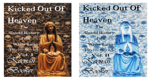 First Additional product image for - Kicked Out of Heaven Vol. I & II & III The Untold History of The White Race cir. 700 - 1700 a.d. The Full Kit