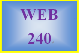 Web 240 Entire Course | eBooks | Education