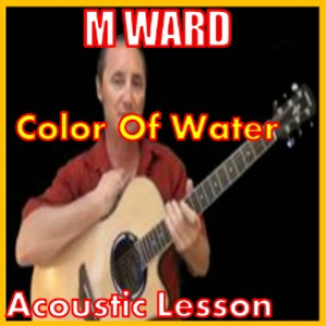 learn to play color of water by m ward