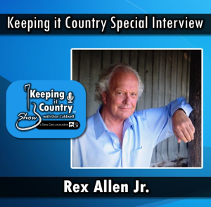 interview with rex allen jr. - keeping it country show with don caldwell