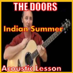 Learn to play Indian Summer by The Doors   Movies and Videos   Educational