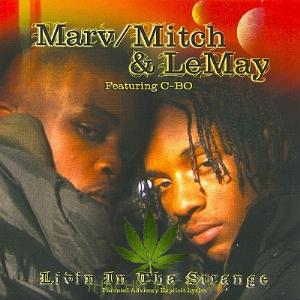 marv mitch lemay-livin in tha strange album