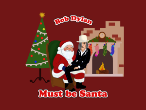 Must Be Santa (Bob Dylan) arranged for TTBB men and small band & orchestra | Music | Popular