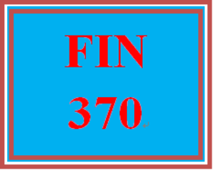 FIN 370 Week 5 Question and Problem Sets | eBooks | Education
