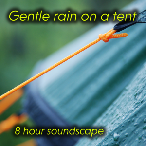 gentle rain on a tent