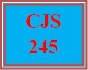 CJS 245 Entire Course | eBooks | Education