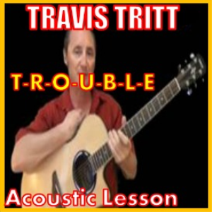 Learn to play Trouble by Travis Tritt | Movies and Videos | Educational