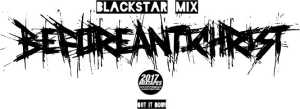 blackstar mix - beforeantichrist (2017)