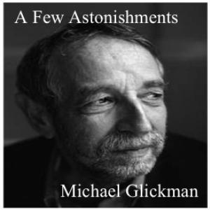michael glickman - a few astonishments