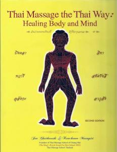 thai massage the thai way healing body and mind