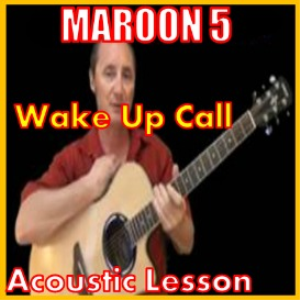 learn to play wake up call by maroon 5