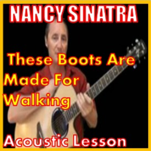 learn to play these boots are made for walkin by nancy sinatra
