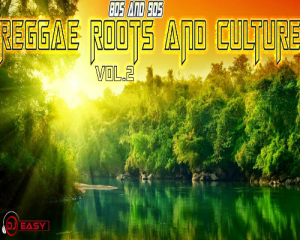 reggae 80s, 90s roots and culture vol.2 mix by djeasy