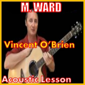 learn to play vincent obrien by m ward