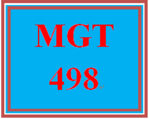 MGT 498 Entire Course | eBooks | Education