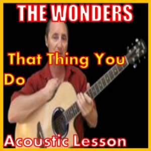 Learn to play That Thing You Do by The Wonders | Movies and Videos | Educational