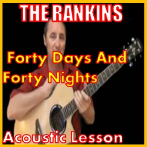 learn to play 40 days and 40 nights by the rankins