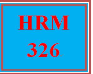 hrm 326 week 5 executive summary