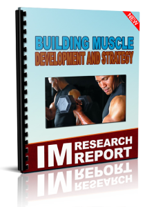 building muscle development and strategy