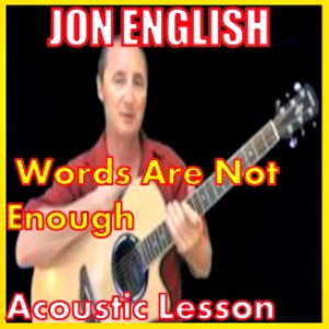 learn to play words are not enough by jon english