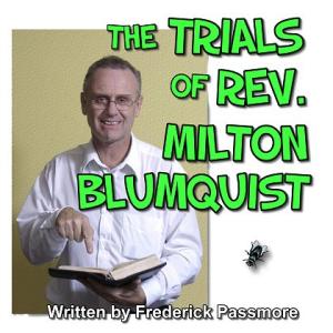 The Trials Of Rev. Milton Blumquist | Music | Backing tracks
