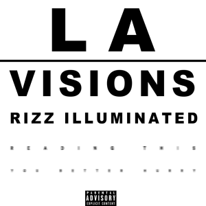 l.a vision by rizz illuminated
