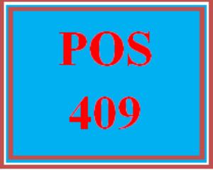 POS 409 Entire Course | eBooks | Education