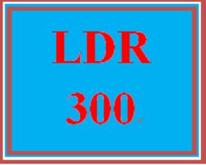 ldr 300 week 3 learning team evaluation