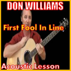 first fool in line by don williams