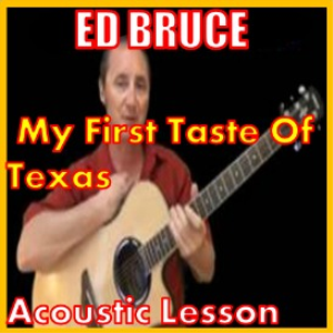 learn to play my first taste of texas by ed bruce