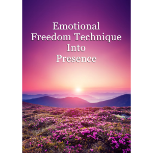 emotional freedom technique into presence