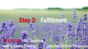 next level life coaching step 3 fulfillment