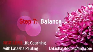 next level life coaching step 7 balance