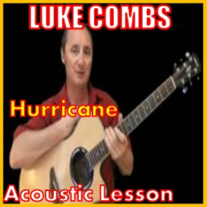 learn to play hurricane by luke combs