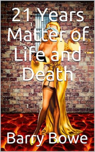 21 years matter of life and death