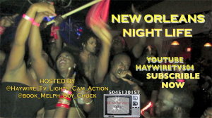 new orleans night life episode 1