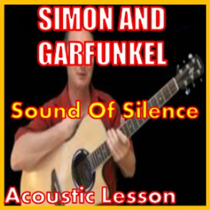 learn to play sound of silence by simon and garfunkel