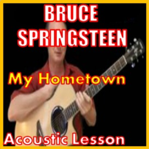 learn to play my hometown by bruce springsteen