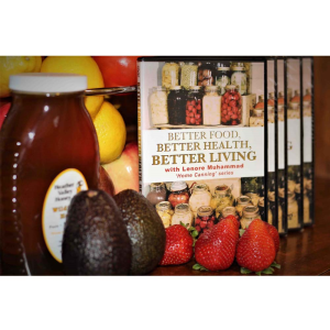 better food, better health, better living, home canning series: training and tutorial.