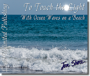 to touch the light with ocean waves on a beach side 2