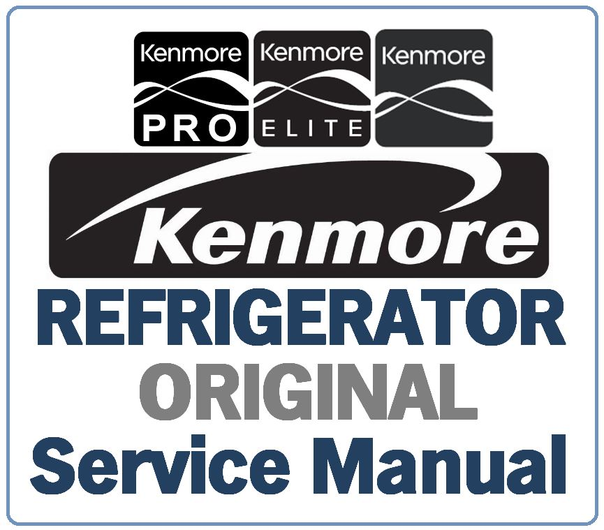 kenmore 795 68032 68033 68036 68039 211 models refrigerator rh store payloadz com kenmore fridge repair manual kenmore coldspot refrigerator repair manual